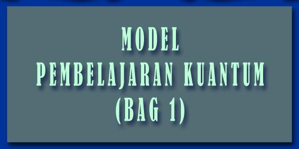 model pemblajaran kuantum 1