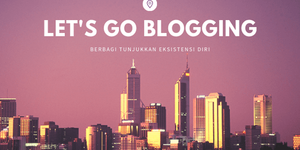 let's go blogging