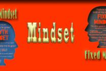 Mindset, Sebuah Sistem Keyakinan Sederhana Yang Mampu Mengubah Hidup Kita