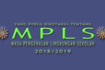 Masa Pengenalan Lingkungan Sekolah (MPLS) Tahun Ajaran 2018/2019